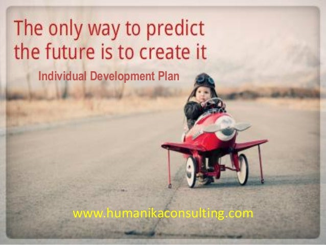 Individual Development Plan www.humanikaconsulting.com
