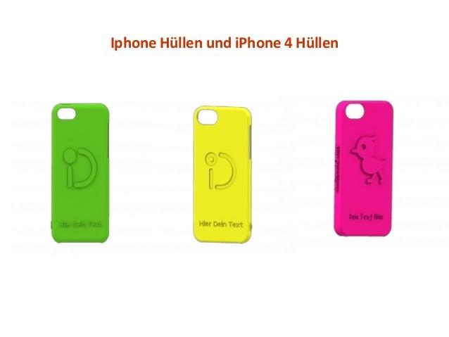 Iphone Hüllen und iPhone 4 Hüllen