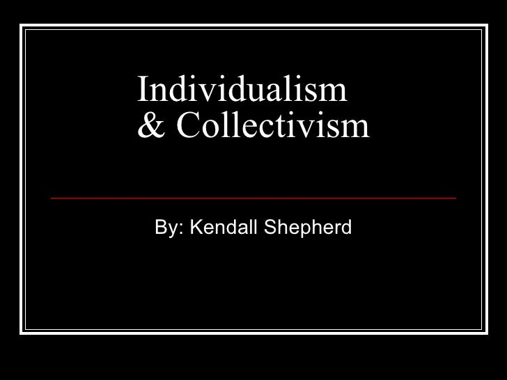 individualistic and collectivistic cultures