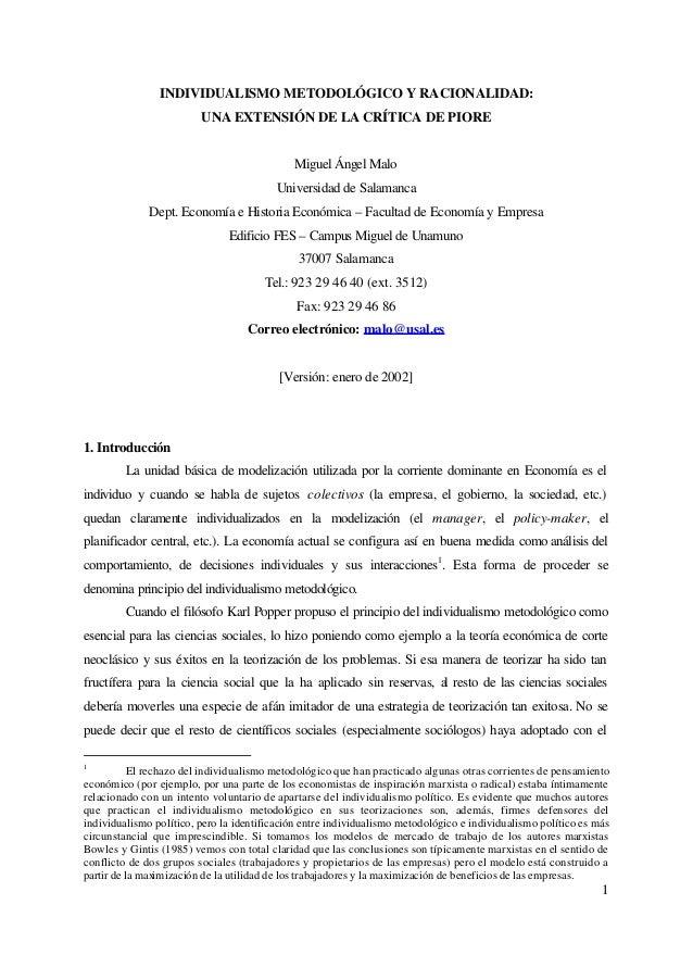 1INDIVIDUALISMO METODOLÓGICO Y RACIONALIDAD:UNA EXTENSIÓN DE LA CRÍTICA DE PIOREMiguel Ángel MaloUniversidad de SalamancaD...