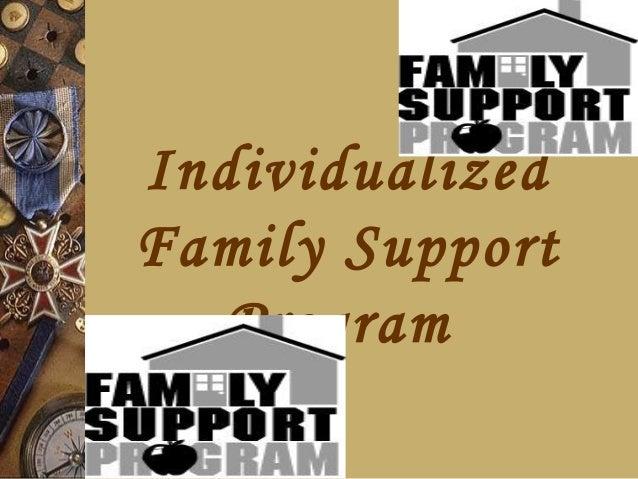 IndividualizedFamily Support  Program