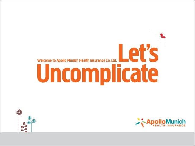 Welcome to Apollo Munich Health Insurance Co.Ltd.