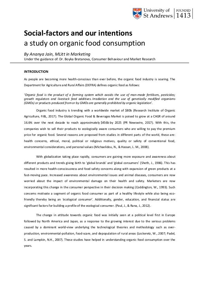 Social-factors and our intentions a study on organic food consumption By Ananya Jain, MLitt in Marketing Under the guidanc...