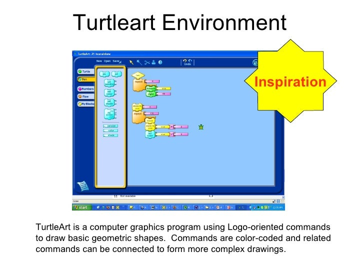 Turtleart Environment Inspiration TurtleArt is a computer graphics program using Logo-oriented commands to draw basic geom...