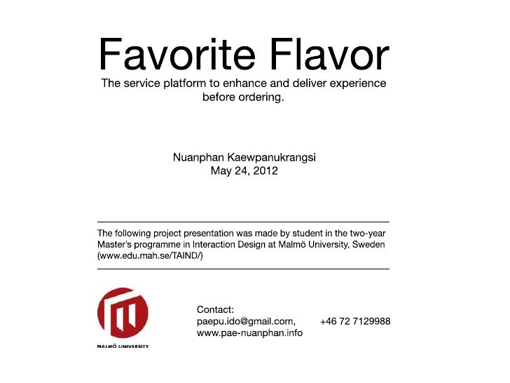 Favorite FlavorThe service platform to enhance and deliver experience before ordering.