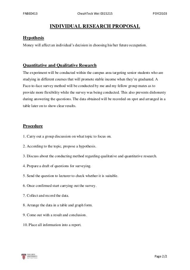 FNBE0413  CheahTeck Wei 0315215  PSYC0103  INDIVIDUAL RESEARCH PROPOSAL Hypothesis Money will affect an individual's decis...