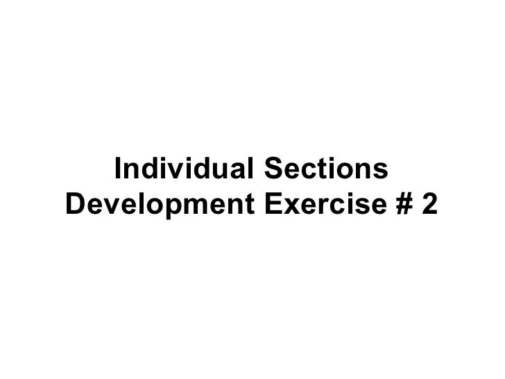 Individual Sections Development Exercise # 2