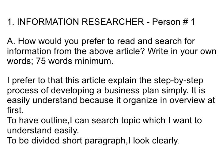 1. INFORMATION RESEARCHER - Person # 1  A. How would you prefer to read and search for information from the above article?...