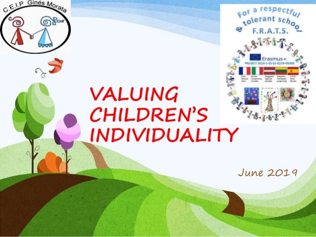 VALUING CHILDREN'S INDIVIDUALITY June 2019