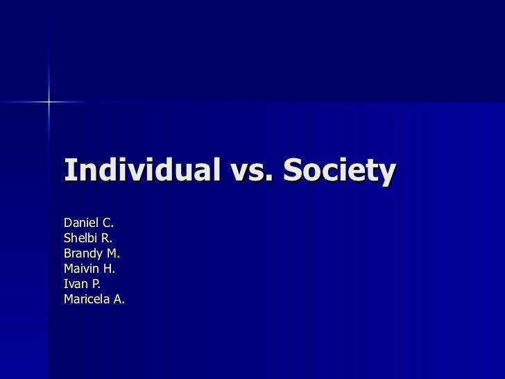 Individual versus society