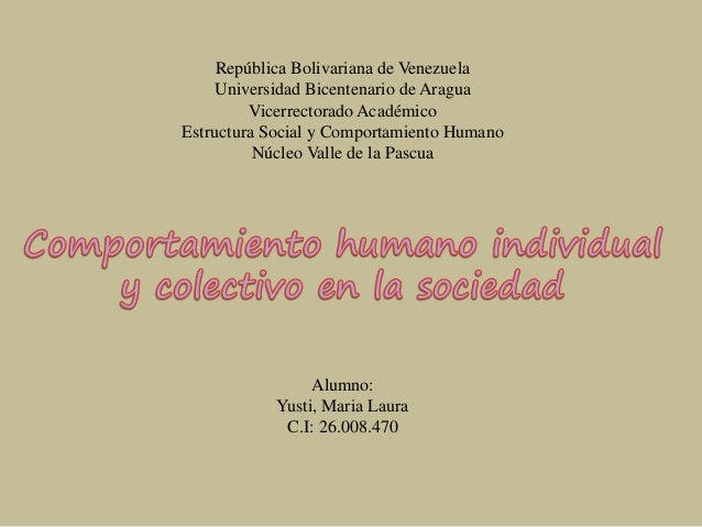 República Bolivariana de Venezuela Universidad Bicentenario de Aragua Vicerrectorado Académico Estructura Social y Comport...