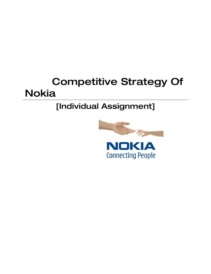 Competitive Strategy Of Nokia      [Individual Assignment]