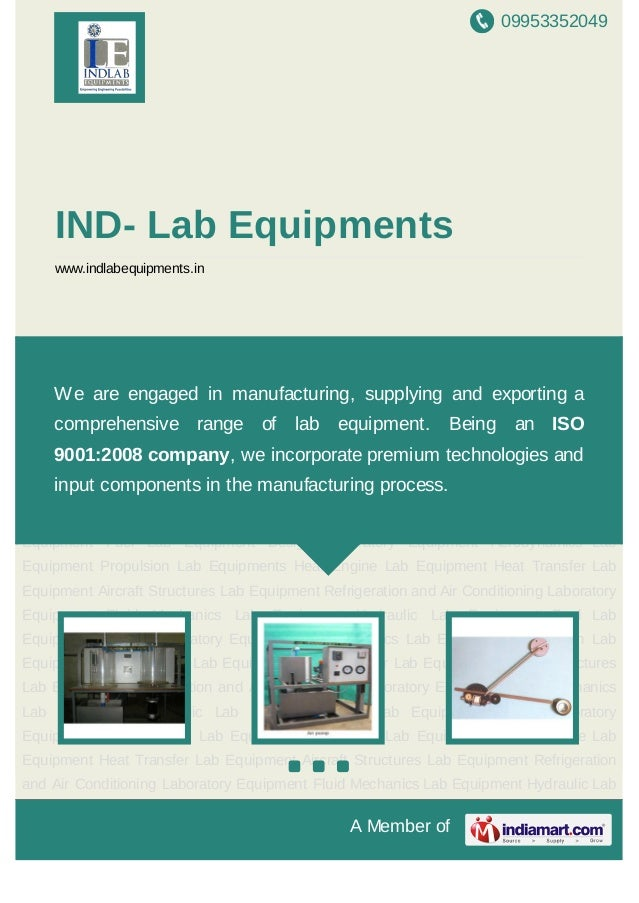 09953352049A Member ofIND- Lab Equipmentswww.indlabequipments.inFluid Mechanics Lab Equipment Hydraulic Lab Equipment Fuel...