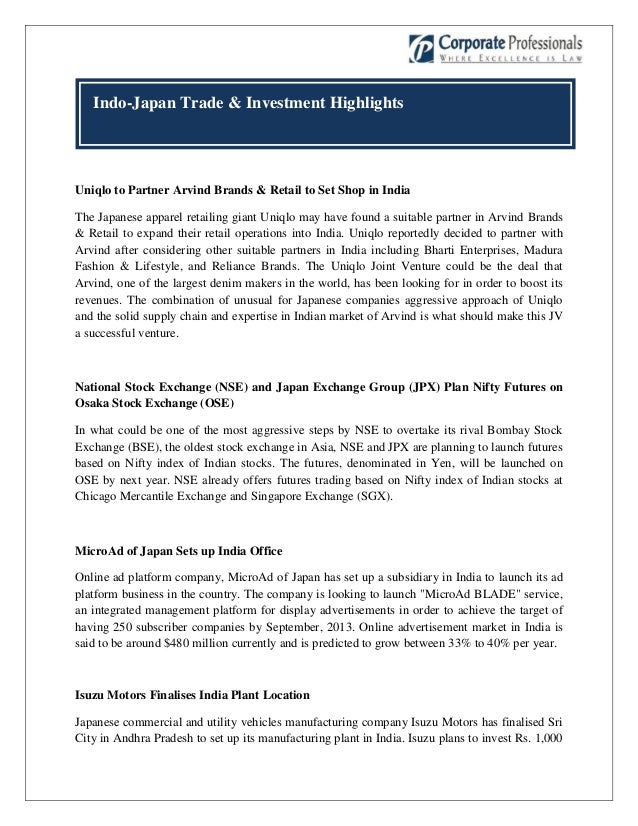 Indo-Japan Trade & Investment HighlightsUniqlo to Partner Arvind Brands & Retail to Set Shop in IndiaThe Japanese apparel ...