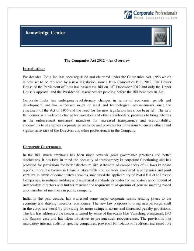 Knowledge Center                           The Companies Act 2012 – An OverviewIntroduction:For decades, India Inc. has be...