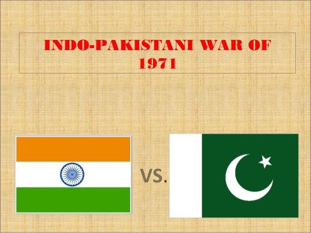 INDO-PAKISTANI WAR OF        1971        VS.