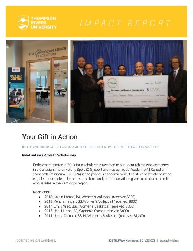 Your Gift in Action INDOCANLINKS IS A TRU AMBASSADOR FOR CUMULATIVE GIVING TOTALLING $270,000 IndoCanLinks Athletic Schola...