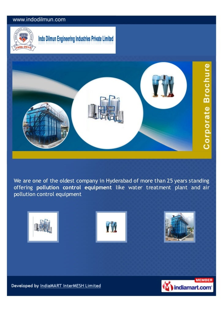 We are one of the oldest company in Hyderabad of more than 25 years standingoffering pollution control equipment like wate...