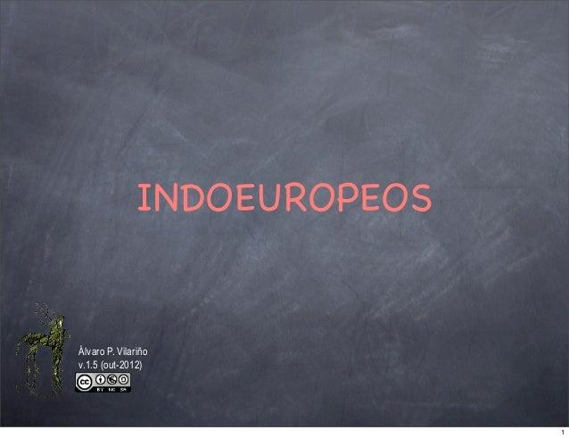 INDOEUROPEOSÁlvaro P. Vilariñov.1.5 (out-2012)                             1