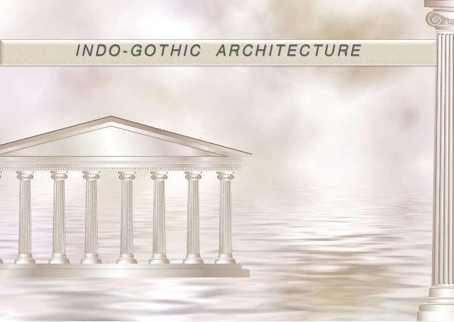 INDO - GOTHIC ARCHITECTURE