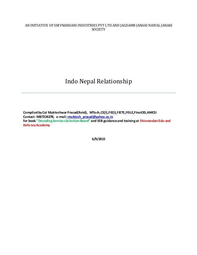 AN INITIATIVE OF SHIVNANDANI INDUSTRIES PVT LTD AND JAGDAMB JANAKI NAWAL JANAKI SOCIETY Indo Nepal Relationship Compiledby...