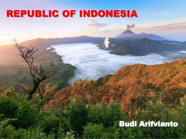 REPUBLIC OF INDONESIA  Budi Arifvianto