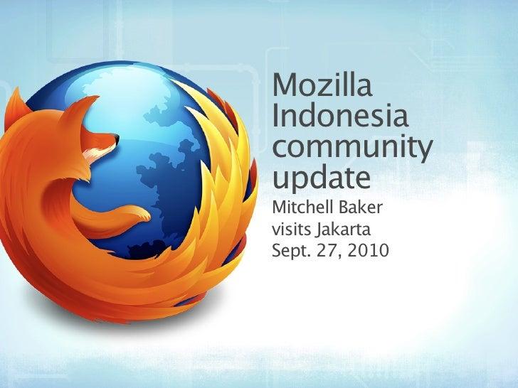 Mozilla Indonesia community update Mitchell Baker visits Jakarta Sept. 27, 2010