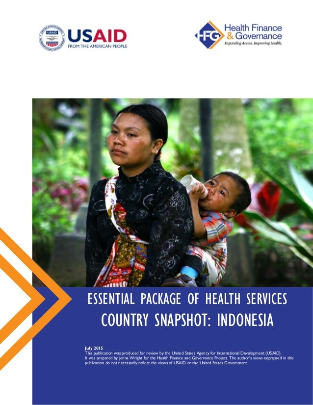 Essential package of health services country snapshot indonesia essential package of health services country snapshot indonesia july 2015 this publication was produced for sciox Image collections