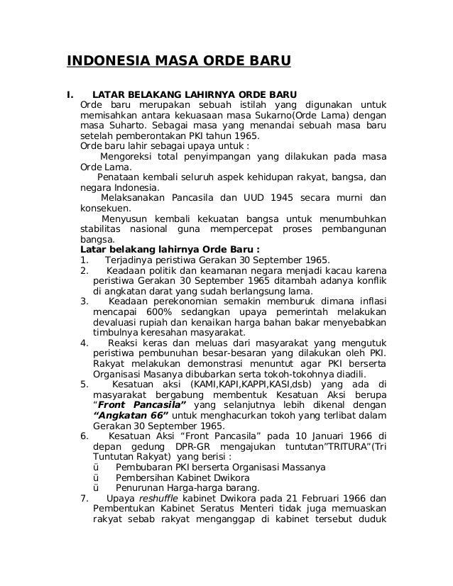 INDONESIA MASA ORDE BARUI.      LATAR BELAKANG LAHIRNYA ORDE BARU     Orde baru merupakan sebuah istilah yang digunakan un...