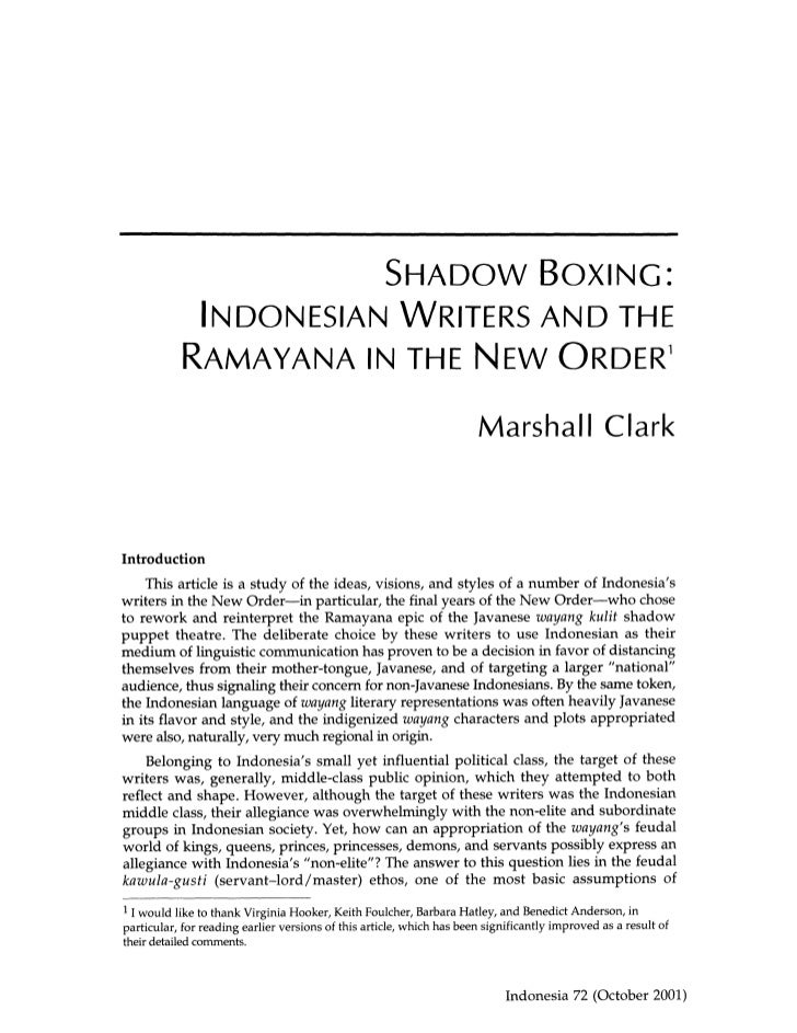 SHADOW BOXING:             INDONESIAN WRITERS AND THE            RAMAYANA IN THE NEW ORDER1                               ...