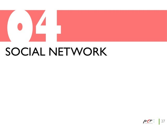 04  SOCIAL NETWORK  27
