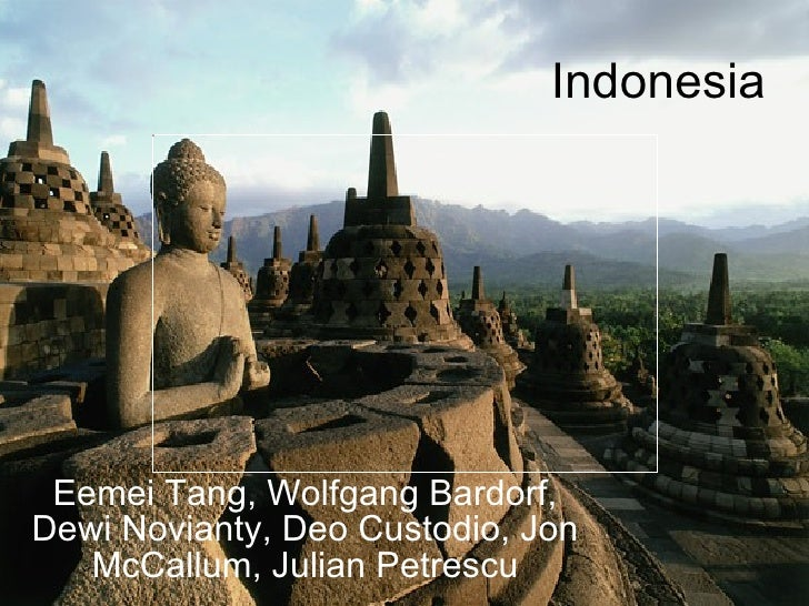 Indonesia Eemei Tang, Wolfgang Bardorf, Dewi Novianty, Deo Custodio, Jon McCallum, Julian Petrescu