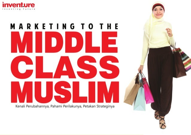 1 | Middle Class Muslimwww.inventure.id Selama setahun terakhir kami di Center for Middle Class Institute (MCI), lembaga t...