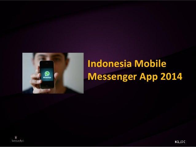 Indonesia Mobile Messenger App 2014
