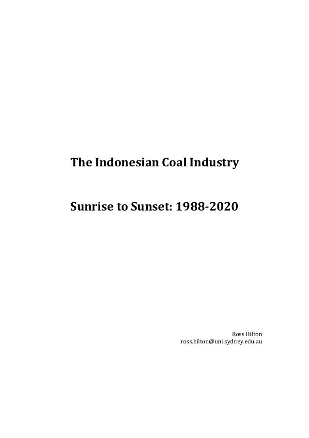 The Indonesian Coal Industry   Sunrise to Sunset: 1988-2020       ...