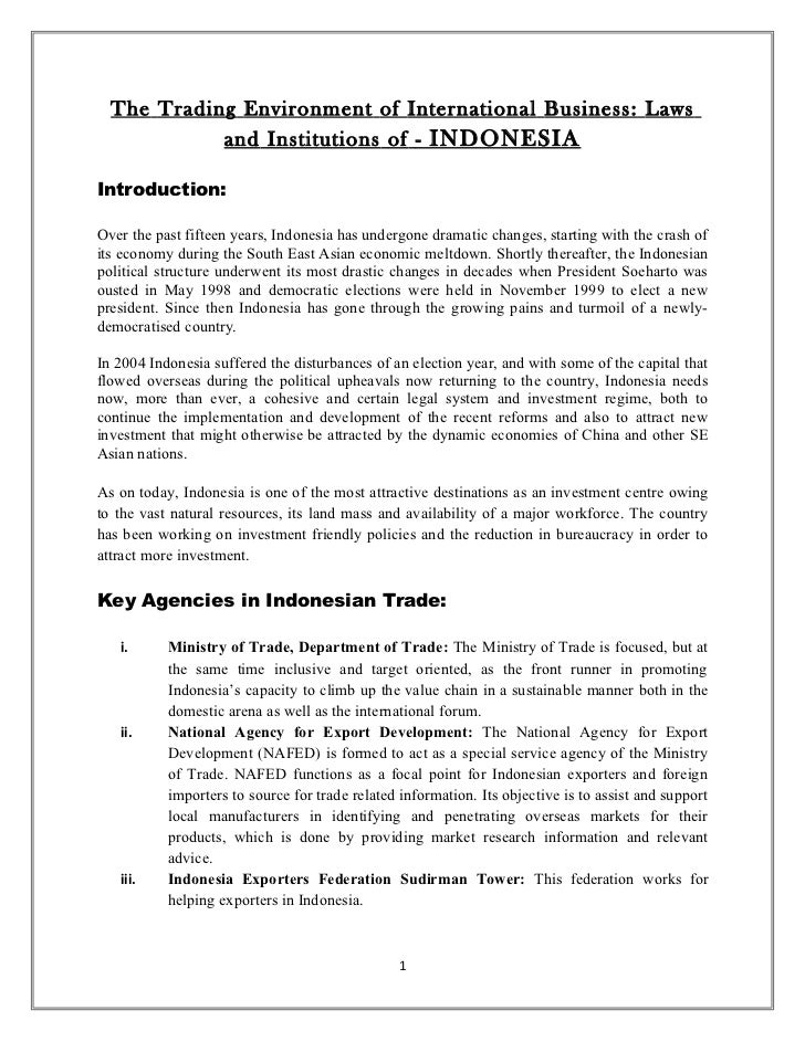 The Trading Environment of International Business: Laws            and Institutions of - INDONESIAIntroduction:Over the pa...