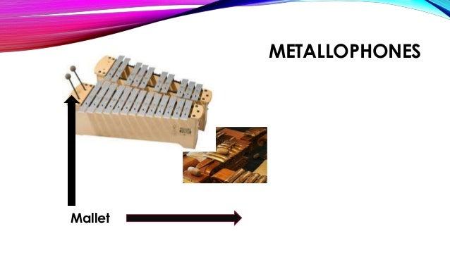 METALLOPHONES Mallet