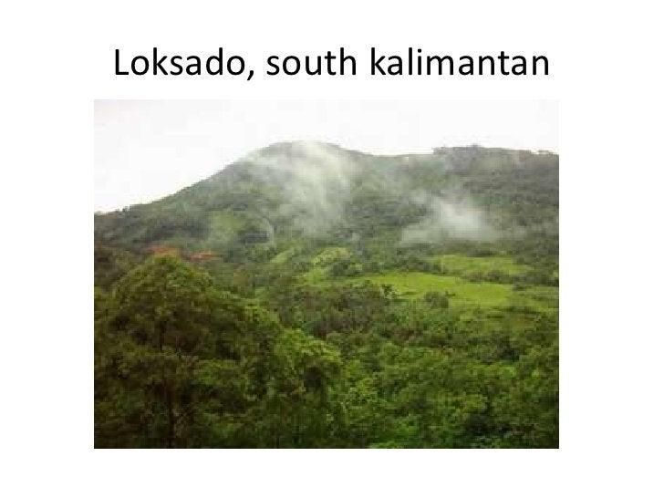 Loksado, south kalimantan