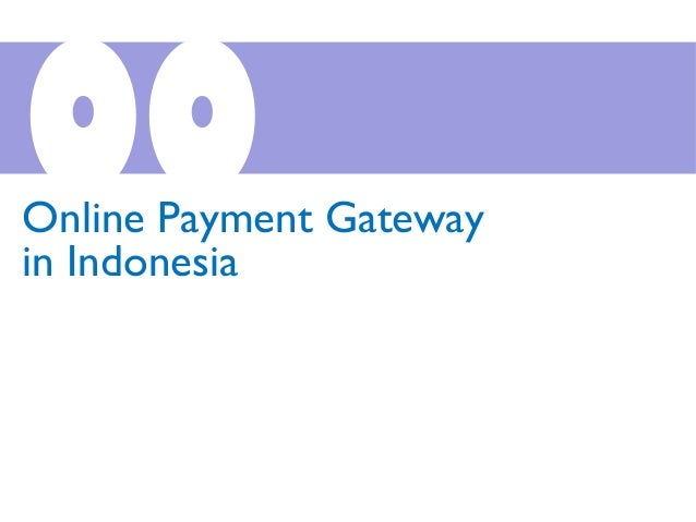 00Online Payment Gateway in Indonesia