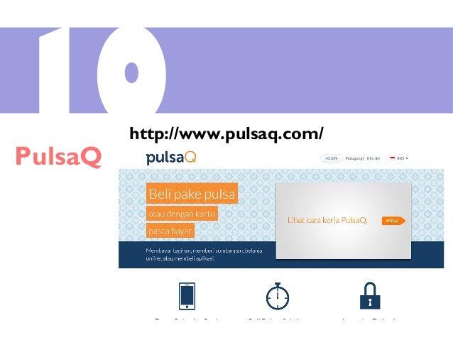 10PulsaQ http://www.pulsaq.com/