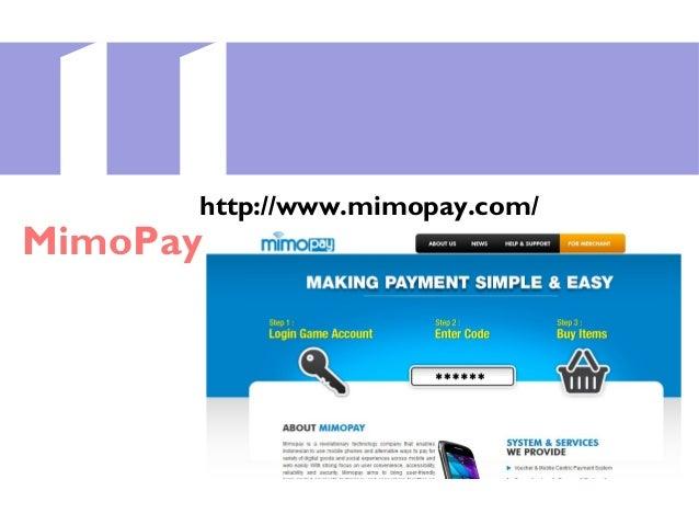 11MimoPay http://www.mimopay.com/