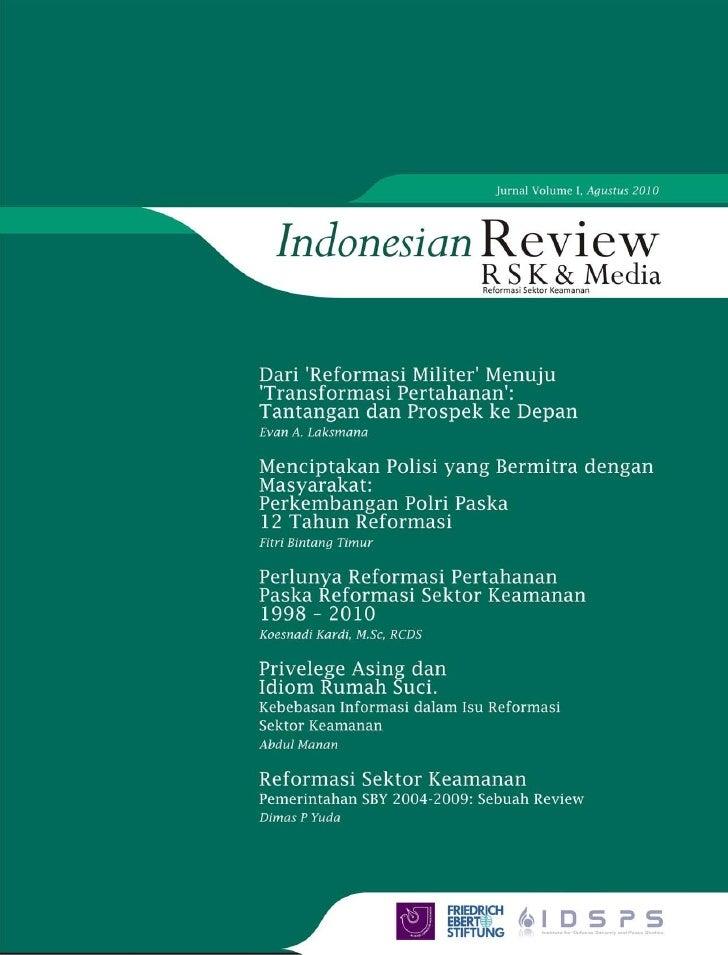"""Indonesian Review """"RSK dan Media""""    """"Indonesian Review merupakan media diseminasi konsep atau gagasan; analisa terhadap  ..."""
