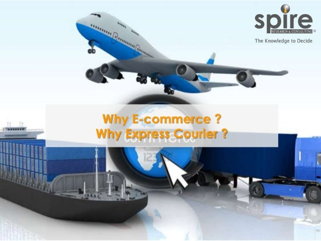 150519_The Rise of Express Courier in E-commerce Business Slide 9
