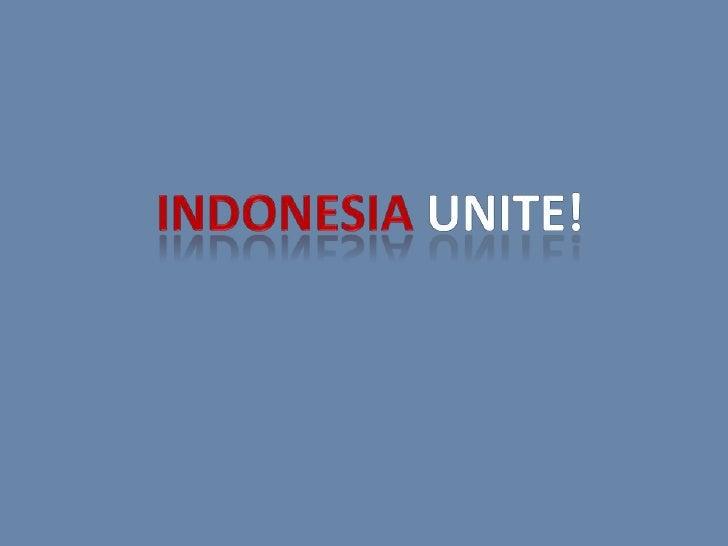 Indonesia unite!<br />