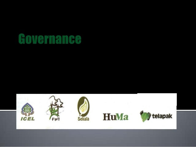    Governance basically is about Transparency, Inclusivity, and    Accountability.   The forestry act (No.41/1999) actua...