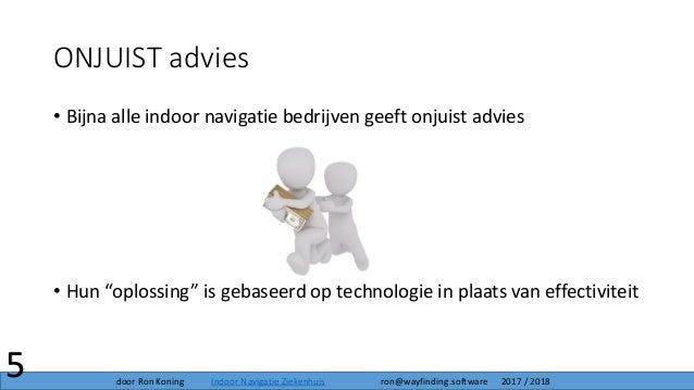 """• Bijna alle indoor navigatie bedrijven geeft onjuist advies • Hun """"oplossing"""" is gebaseerd op technologie in plaats van e..."""