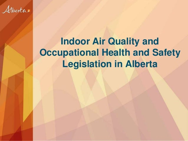 Indoor air quality by ohsl alberta for Interior design and indoor air quality