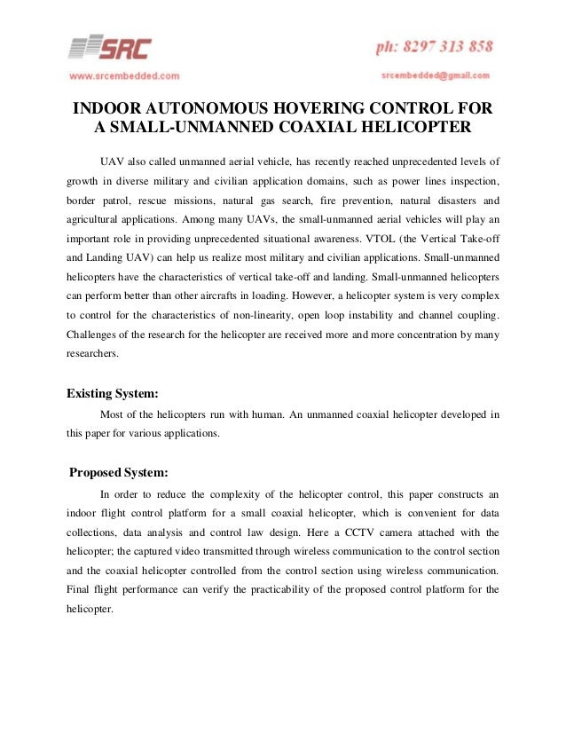 INDOOR AUTONOMOUS HOVERING CONTROL FOR A SMALL-UNMANNED COAXIAL HELICOPTER UAV also called unmanned aerial vehicle, has re...