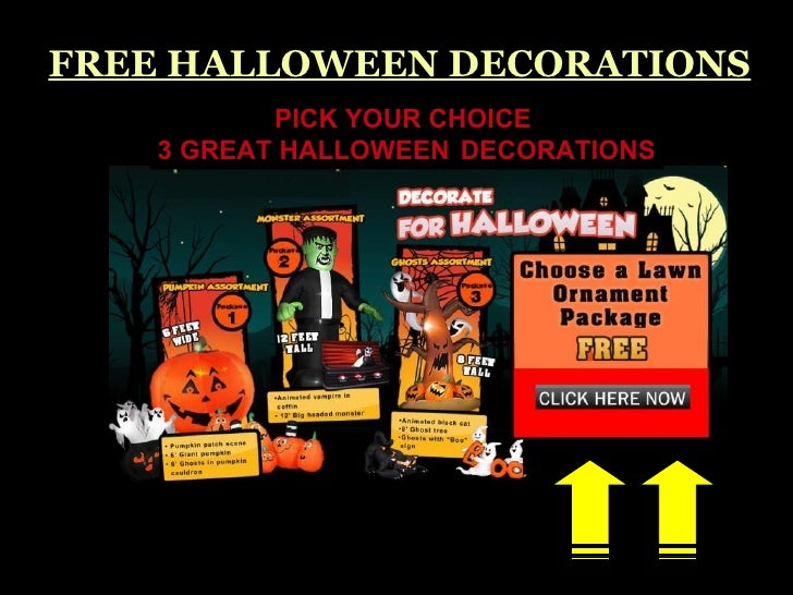 FREE HALLOWEEN DECORATIONS PICK YOUR CHOICE  3 GREAT HALLOWEEN   DECORATIONS