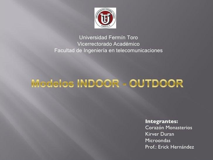 Universidad Fermín Toro Vicerrectorado Académico Facultad de Ingeniería en telecomunicaciones Integrantes: Corazón Monaste...